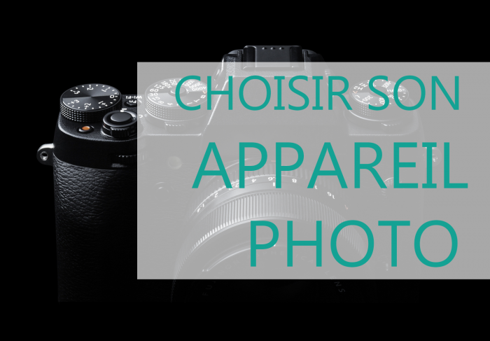 comment choisir son appareil photo | apprenti photographe