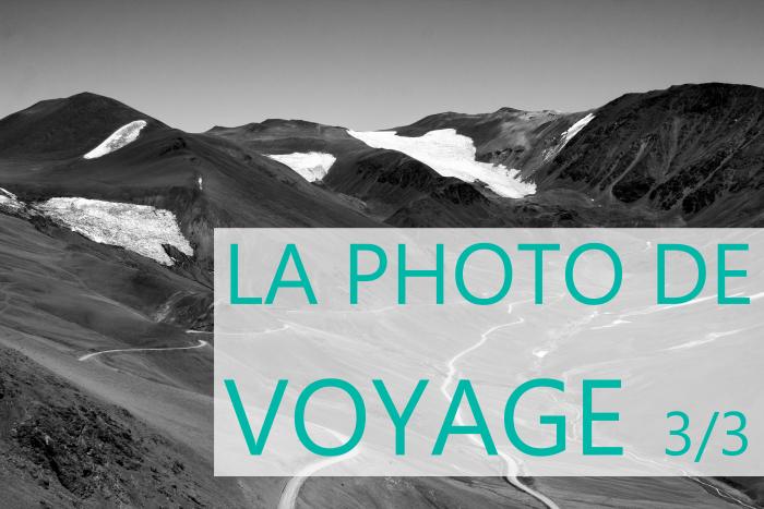 Apprendre la photo de voyage - apprenti photographe