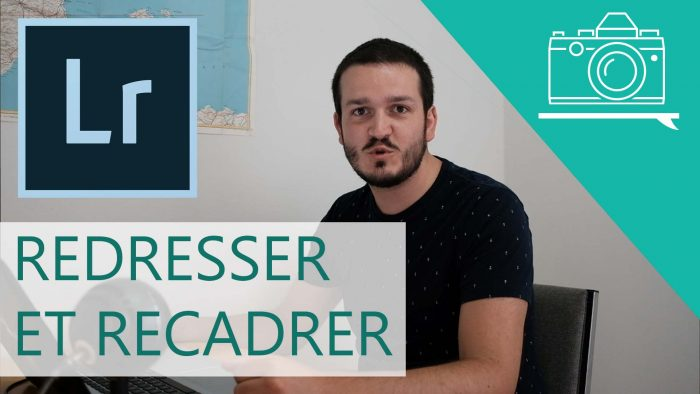 apprenti photographe lightroom redresser recadrer