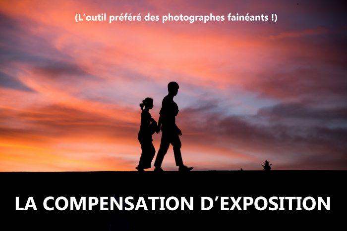 Silhouette et compensation d'exposition