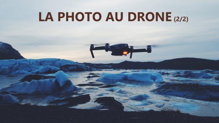 La photo au drone